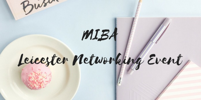 Mums in Business Association Leicester Networking Event